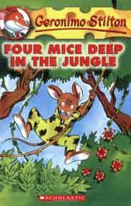 Four Mice Deep in the Jungle Geronimo Stilton No 5