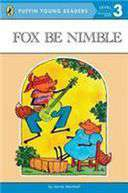 Fox Be Nimble Puffin Young Readers Level 3