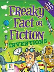 Freaky Facts And Fiction Inventions