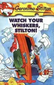 Geronimo Stilton 17 Watch Your Whiskers Stilton -