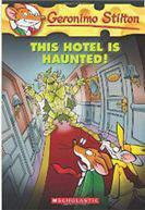 Geronimo Stilton 50 This Hotel is Haunted!