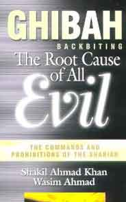 Ghibah: The Root Cause of All Evil