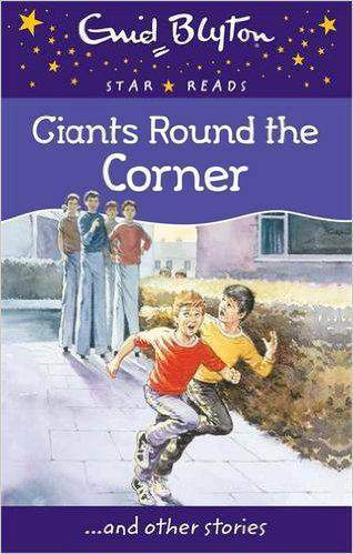 Giants Around The Corner Enid Blyton Star Reads Series 12 -