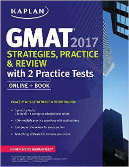 GMAT 2017 Strategies Practice & Review with 2 Practice Tests Online Book Kaplan Test Prep