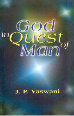 God in Quest of Man