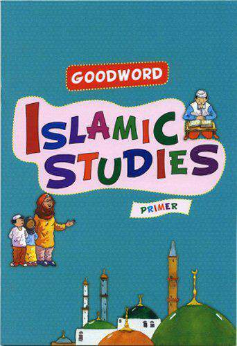 Goodword Islamic Studies Textbook for Primer