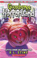 Goosebumps Horrorland 14 Little Shop Of Hamsters