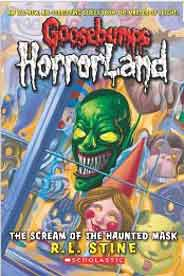 Goosebumps Horrorland 4 The Scream of the Haunted Mask