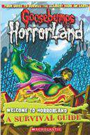 Goosebumps Horrorland Welcome to Horror Land A Survival Guide