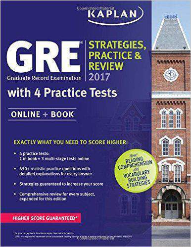 GRE 2017 Strategies Practice & Review with 4 Practice Tests: Online Book Kaplan Test Prep