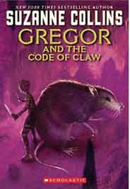 Gregor and the Code of Claw Underland Chronicles