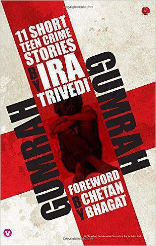 Gumrah: 11 Short Teen Crime Stories