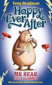Happy Ever After: Mr Bear Gets Alarmed