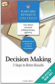 Harvard Business Essentials Decision Making 5 Steps to Better Results