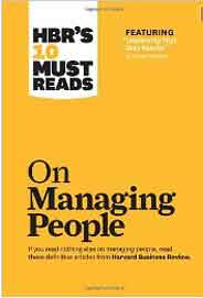 HBRs 10 Must Reads on Managing People with featured article Leadership That Gets Results