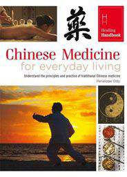 Healing Handbooks Chinese Medicine for Everyday Living