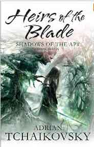 Heirs of the Blade Shadows of the Apt