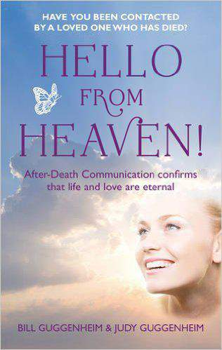 Hello from Heaven: Messages of Love and Hope Through After-Death Communication