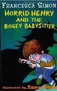 Horrid Henry And The Bogey Babysitter