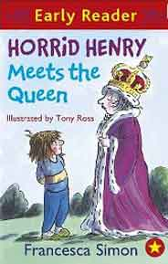 Horrid Henry Meets the Queen Early Reader HORRID HENRY EARLY READER