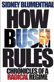 How Bush Rules