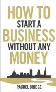 How To Start a Busines Without Any Money