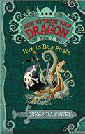 How to Train Your Dragon Book 2 How to Be a Pirate