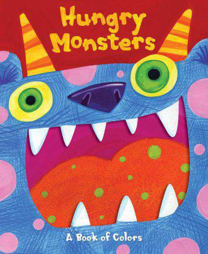 Hungry Monsters A PopUp Book of Colors