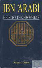 Ibn Arabi Heir To The Prophet