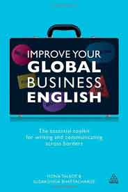 Improve Your Global Business English : The Essential Toolkit for Writing and Communicating Across Borders