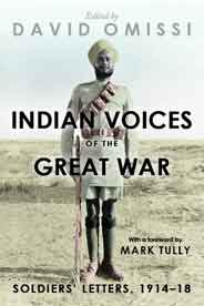 Indian Voices of the Great War: Soldiers Letters 191418