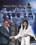 IndoPak Relations Glamour Drama Or Diplomacy