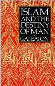 Islam and the Destiny of Man -