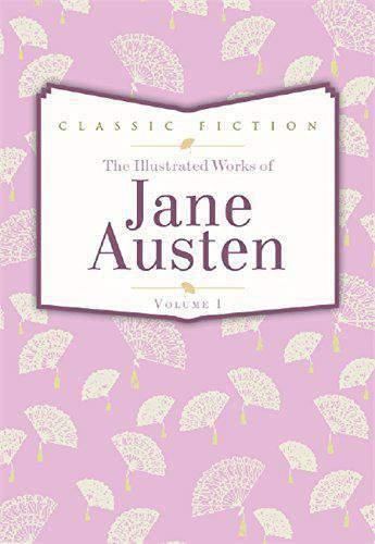 Jane Austen Volume 1: Pride and Prejudice Mansfield Park and Persuasion -