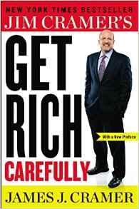 Jim Cramers Get Rich Carefully