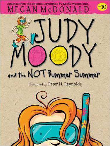 Judy Moody and the NOT Bummer Summer   -