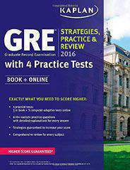 Kaplan GRE 2016 Strategies Practice and Review with 4 Practice Tests