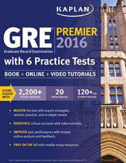Kaplan GRE Premier 2016 with 6 Practice Tests