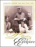 Karachi Under the Raj: Pillars of Empire  PB  Vol 2