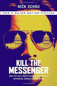 Kill the Messenger (Movie Tie-In Edition)