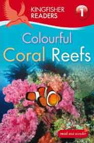 Kingfisher Readers A Coral Reef Level 1 Beginning to Read