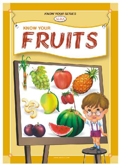 Know Your Series Know Your Fruits