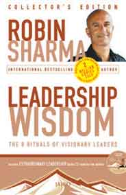 Leadership Wisdom The Rituals Of Visionary Leaders With CD