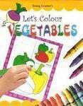 Lets Colour Vegetables