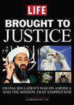 Life Brought to Justice The Life and Death of Osama Bin Laden