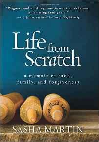 Life From Scratch A Memoir of Food Familyand Forgiveness