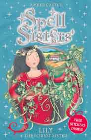 Lily the Forest Sister Spell Sisters