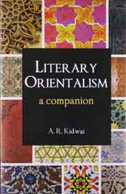 Literary Orientalism A Companion