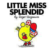 Little Miss Splendid Mr Men and Little Miss