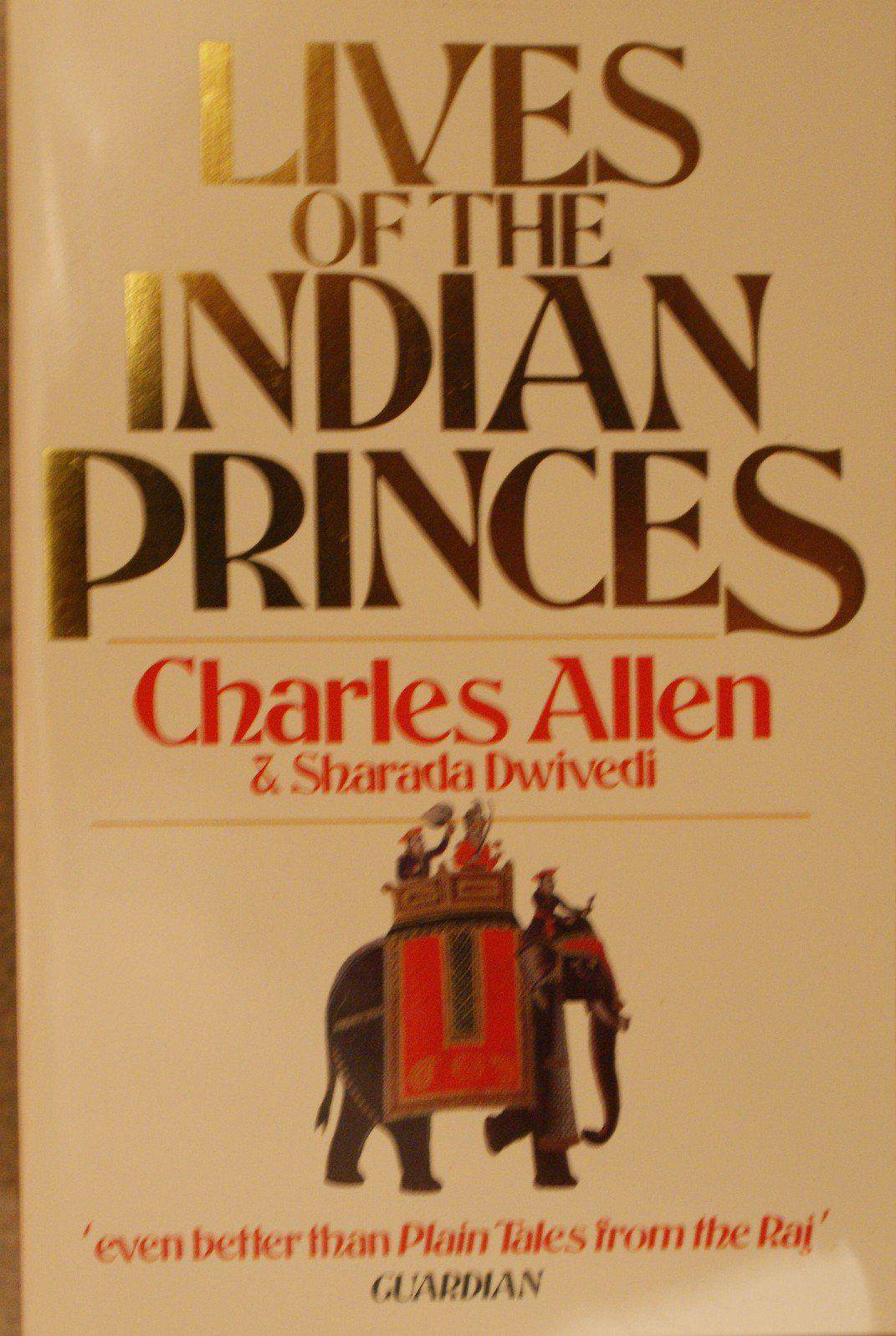 Lives of the Indian Princes Arena Books